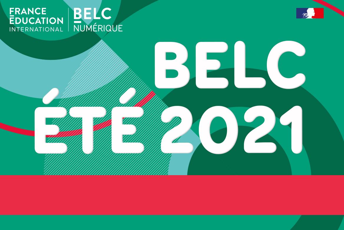 France Education international présente BELC été 2021