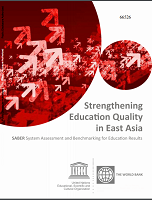 Strengthening education quality in East Asia : SABER System Assessment and Benchmarking for Education Results
