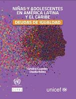Niñas y adolescentes en America Latina y el Caribe. Deudas de igualdad