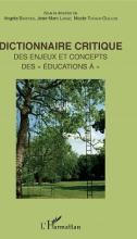 """Dictionnaire critique des enjeux et concepts des """"éducation à"""""""