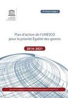 Plan d'action de l'UNESCO pour la priorité Égalité des genres - 2014-2021