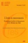 Hors série n° 5 - 2017 - L'école en mouvements : dynamiques locales de changements et de réformes aux Suds