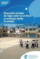 Educación privada de 'bajo coste' en el Perú: un enfoque desde la calidad