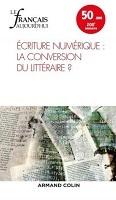 n° 200 - mars 2018 - Ecriture numérique : la conversion du littéraire ?