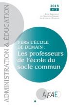 n° 158 - juin 2018 - Vers l'école de demain : les professeurs de l'école du socle commun