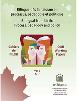 vol. 8 - 2017 - Bilingue dès la naissance : processus, pédagogie et politique = Bilingual from birth: process, pedagogy and policy