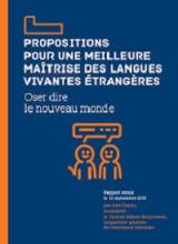 Propositions pour une meilleure maîtrise des langues vivantes étrangères : oser dire le nouveau monde