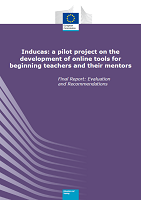 Inducas: a pilot project on the development of online tools for beginning teachers and their mentors: final report: evaluation and recommendations