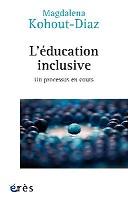 L'éducation inclusive : un processus en cours