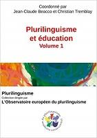 Plurilinguisme et education. Volume 1