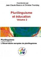 Plurilinguisme et éducation. Volume 2