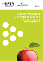 Teacher workforce dynamics in England: nurturing, supporting and valuing teachers