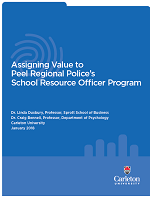 Assigning value to peel regional police's school resource officer program