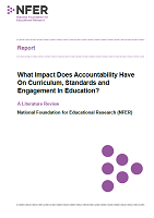 What impact does accountability have on curriculum, standards and engagement in education?