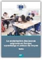 La scolarisation des jeunes migrants en Europe : apprentissage et pratiques des langues : synthèse