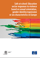 Safe at school: education sector responses to violence based on sexual orientation, gender identity/expression or sex characteristics in Europe