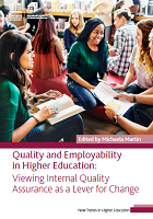 Quality and employability in higher education: viewing internal quality assurance as a lever for change