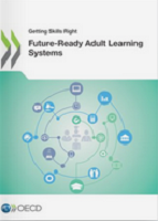 Getting skills right: future-ready adult learning systems