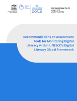 Recommendations on assessment tools for monitoring digital literacy within UNESCO's literacy global framework