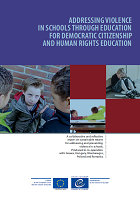 Addressing violence in schools through education for democratic citizenship and human rights education