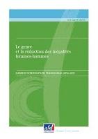 Le genre et la réduction des inégalités femmes-hommes : cadre d'intervention transversale 2014-2017
