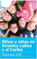 Niños y niñas en América Latina y el Caribe. Panorama 2018