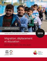 Rapport mondial de suivi de l'éducation 2019 : migration, déplacement et éducation : bâtir des ponts, pas des murs