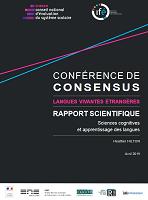 Sciences cognitives et apprentissage des langues : rapport scientifique - Langues vivantes étrangères : conférence de consensus