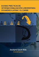 Buenas prácticas de internacionalización universitaria en América Latina y el Caribe