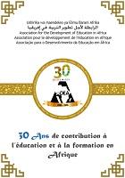 30 ans de contribution à l'éducation et à la formation en Afrique : livret commémoratif du 30ème anniversaire de l'ADEA