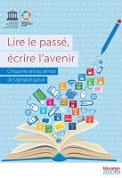 Lire le passé, écrire l'avenir : cinquante ans au service de l'alphabétisation