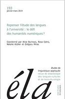 n° 193 - mars 2019 - Repenser l'étude des langues à l'université : le défi des humanités numériques ?