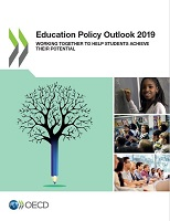 Education policy outlook 2019: working together to help students achieve their potential