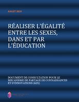 Réaliser l'égalité entre les sexes, dans et par l'éducation : document de consultation pour le mécanisme de partage de connaissances et d'innovations (KIX)
