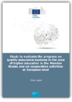 Study to evaluate the progress on quality assurance systems in the area of higher education in the Member States and on cooperation activities at European level: final report