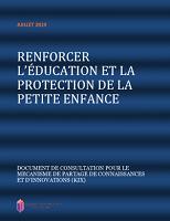Renforcer l'éducation et la protection de la petite enfance : document de consultation pour le mécanisme de partage de connaissances et d'innovations (KIX)