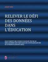 Relever le défi des données dans l'éducation. Document de consultation pour le mécanisme de partage de connaissances et d'innovations (KIX)