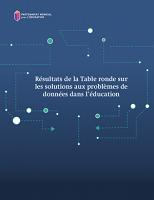 Résultats de la table ronde sur les solutions aux problèmes de données dans l'éducation