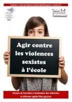 Agir contre les violences sexistes à l'école : dossier de formation à destination des référentes et référents égalité filles garçons