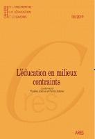 L'éducation en milieux contraints : conflits institutionnels et tensions identitaires au sein de dispositifs éducatifs (dans et) hors l'école