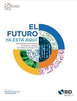 El futuro ya está aquí: habilidades transversales de América Latina y el Caribe en el siglo XXI