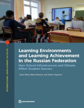 Learning environments and learning achievement in the Russian Federation : how school Infrastructure and climate affect student success