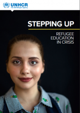 Stepping up : refugee education in crisis