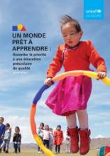 Un monde prêt à apprendre: accorder la priorité à une éducation préscolaire de qualité: rapport mondial