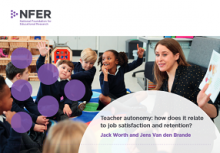 Teacher autonomy: how does it relate to job satisfaction and retention?