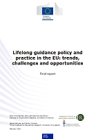 Lifelong guidance policy and practice in the EU: trends, challenges and opportunities: final report