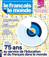 France Éducation international : 75 ans au service de l'éducation et du français dans le monde : dossier
