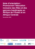 Note d'orientation : promouvoir l'éducation inclusive des filles et des garçons handicapés en Afrique de l'Ouest et en Afrique Centrale