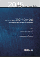 Public-Private partnerships in colombian education: The equity and quality implications of «Colegios en concesión»