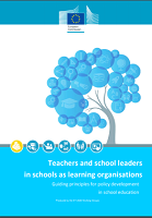 Teachers and school leaders in schools as learning organisations: guiding principles for policy development in school education